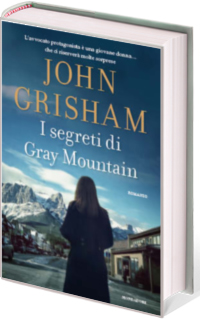 John Grisham I segreti di Gray Mountain