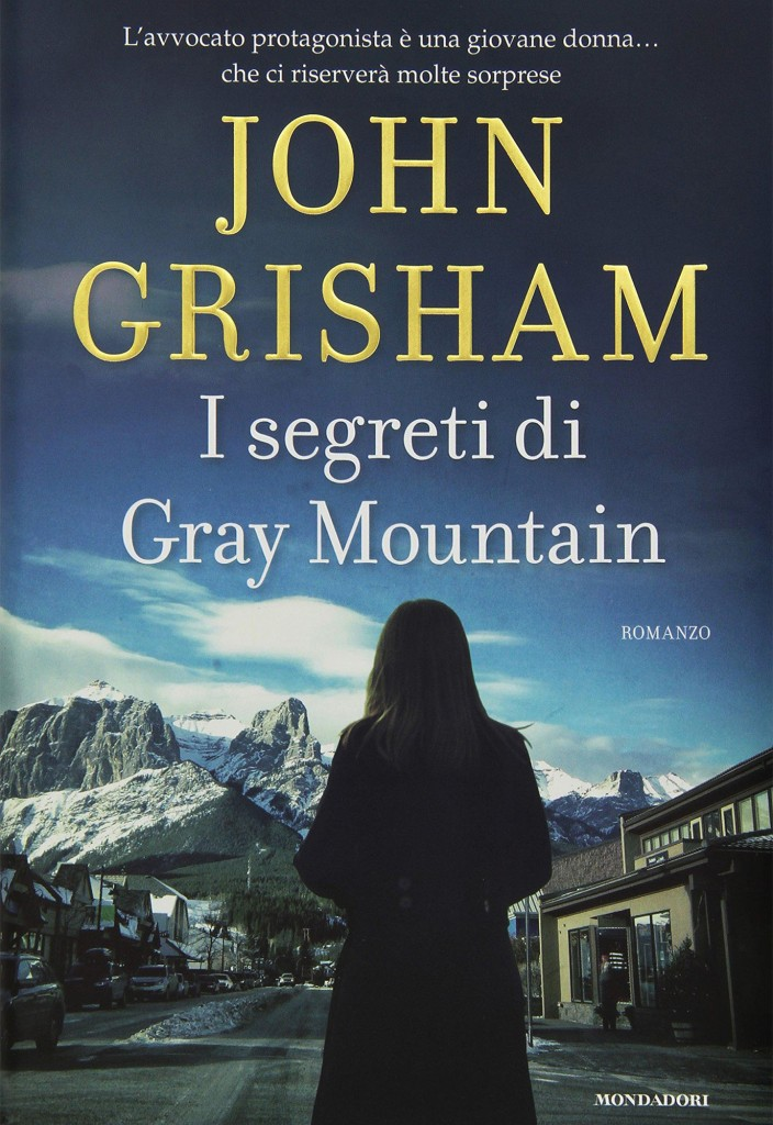 john_grisham_i_segreti_di_gray_mountain